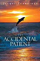 The Accidental Patient