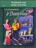 Buen Viaje: Glencoe Spanish 2 Workbook and Audio Activities (Spanish Edition)