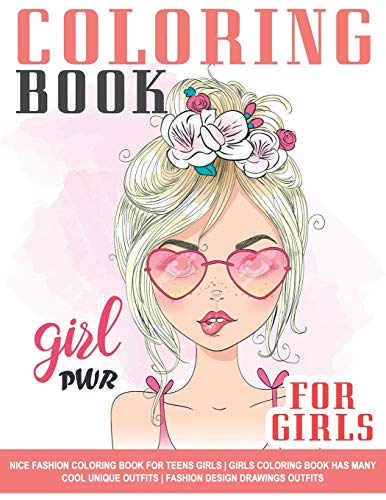 Nice Fashion Coloring Book for Teens Girls | Girls Coloring Book Has Many Cool Unique Outfits | Fashion Design Drawings Outfits