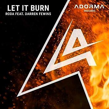 Let It Burn (feat. Darren Fewins)