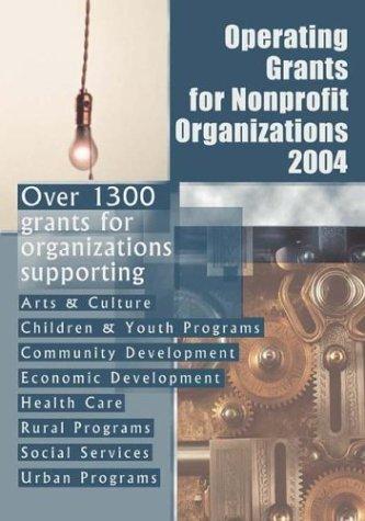 Operating Grants For Nonprofit Organizations 2004