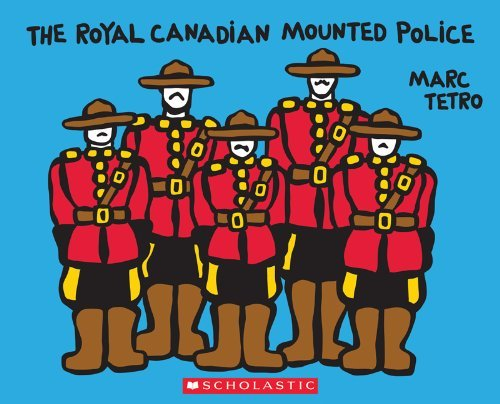 The Royal Canadian Mounted Police by Marc Tetro (November 01,2011)