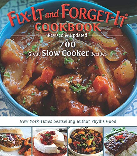 Fix-It and Forget-It Cookbook: Revised & Updated: 700 Great Slow Cooker Recipes