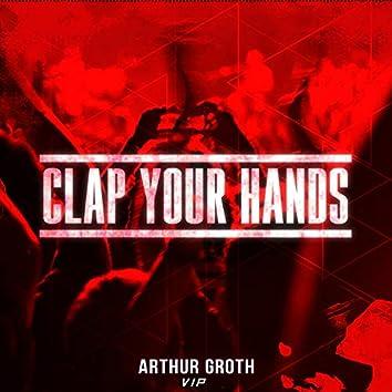Clap Your Hands (Vip Mix)