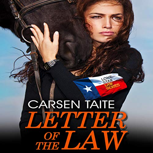 Letter of the Law     Lone Star Law              By:                                                                                                                                 Carsen Taite                               Narrated by:                                                                                                                                 L.W. Salinas                      Length: 7 hrs and 22 mins     4 ratings     Overall 4.5