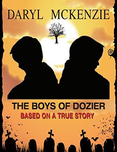 THE BOYS OF DOZIER