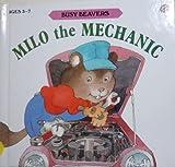 Milo the Mechanic (Busy Beavers, S9215 Ser.)