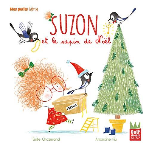 Suzon et le sapin de Noël (Mes petits héros) (Tapa dura)