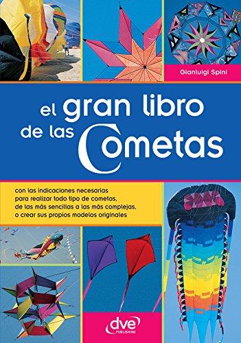 El gran libro de las Cometas (Spanish Edition)