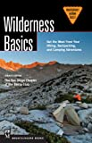 Wilderness Basics: Get the Most from Your Hiking, Backpacking, and Camping Adventures, 4th Edition (Mountaineers Outdoor Basics) (English Edition)