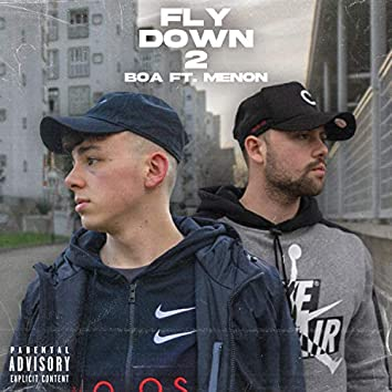 Fly Down 2 (feat. Menon)