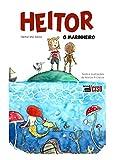 Heitor: o marinheiro (Portuguese Edition)