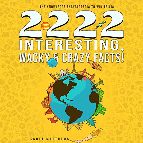 Couverture de 2222 Interesting, Wacky & Crazy Facts