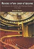 Revers d'un chef-d'oeuvre - La naissance du théâtre des Champs-Elysées 1910-1922