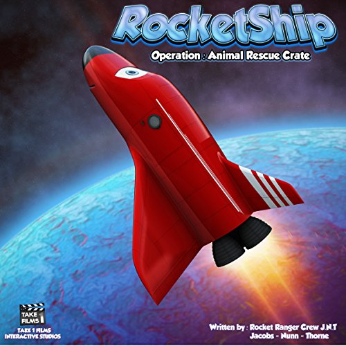 RocketShip: Operation Animal Rescue Crate                   By:                                                                                                                                 Rocket Ranger Jacobs,                                                                                        Rocket Ranger Nunn,                                                                                        Rocket Ranger Thorne                               Narrated by:                                                                                                                                 Debbie Nunn                      Length: 8 mins     1 rating     Overall 3.0