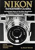 Nikon Rangefinder Camera : An Illustrated History
