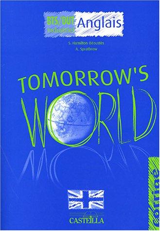 Anglais BTS/DUT industriel Tomorrow's World : Corrigé PDF Books