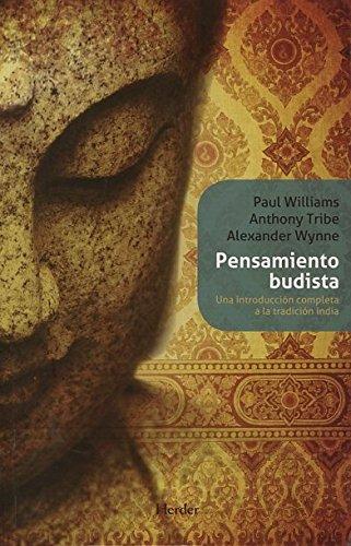 Pensamiento budista: Una introducción completa a la tradición india (Biblioteca Filosofia)