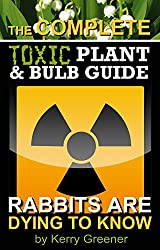Toxic Garden Plants & Bulbs eBook Reference Guide