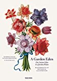 A Garden Eden. Masterpieces of Botanical Illustration (PRIX FAVORABLE)