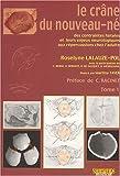 Le Crâne du nouveau-né, 2 volumes
