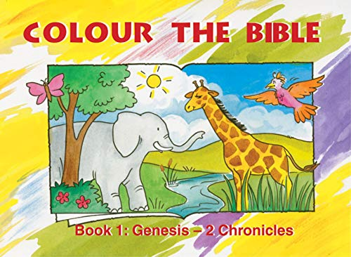 Colour the Bible: Book 1, Genesis-Chronicles