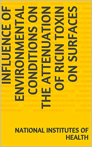 Influence of environmental conditions on the attenuation of ricin toxin on surfaces (English Edition)
