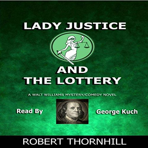 Lady Justice and the Lottery audiobook cover art