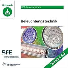 Beleuchtungstechnik: Version 5.0 (BFE-Lernprogramm)