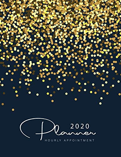 2020 Hourly Appointment Planner: Black Gold Dots | 2020 Weekly Appointment Book for Salons, Spas, Hair Stylist, Nail | 365 Days with Times Daily and ... Appointment Book 2020 Daily and Hourly)