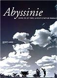 Abyssinie, entre ciel et terre - La route d'Arthur Rimbaud