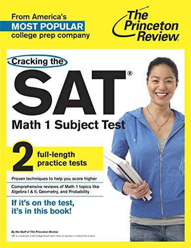Cracking the SAT Math 1 Subject Test (College Test Preparation) free