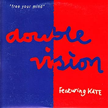 Free Your Mind (feat. Kate)