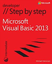 Microsoft Visual Basic 2013 Step by Step: Micr Visu Basi 2013 St_p1 (Step by Step Developer)