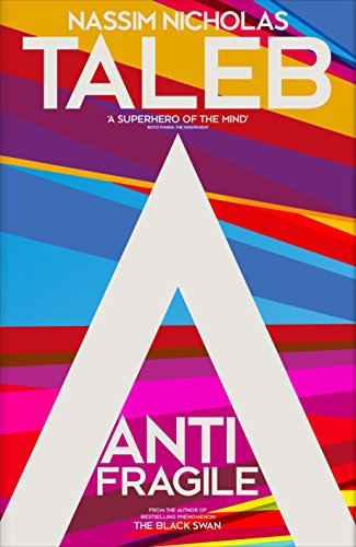 Antifragile: Things that Gain from Disorderの詳細を見る