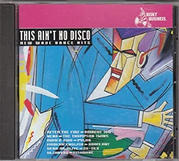 This Ain t No Disco by After the Fire Haircut 100 Nena The Thompson Twins Fishbone Romeo Void Mod  1994-05-17