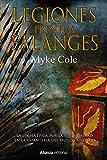 Legiones frente a Falanges: La épica lucha por la supremacía en la infantería del mundo antiguo (Singulares)