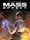 The Art of the Mass Effect Trilo...