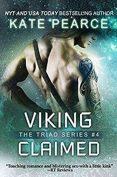 Viking Claimed (Triad Series Book 4) by [Kate Pearce]