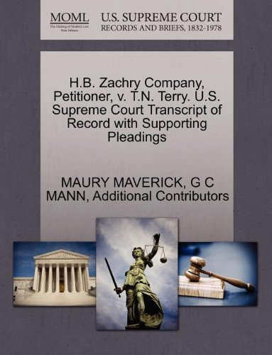 H.B. Zachry Company, Petitioner, v. T.N. Terry. U.S. Supreme Court Transcript of...