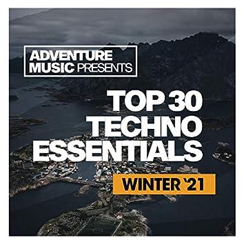 Top 30 Techno Essentials (Winter '21)