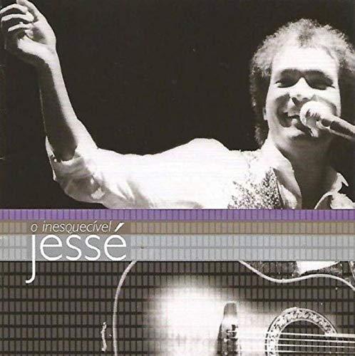 Jesse - O Inesquecivel Jesse [CD]