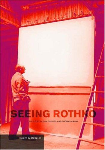 Seeing Rothko (Issues & Debates)
