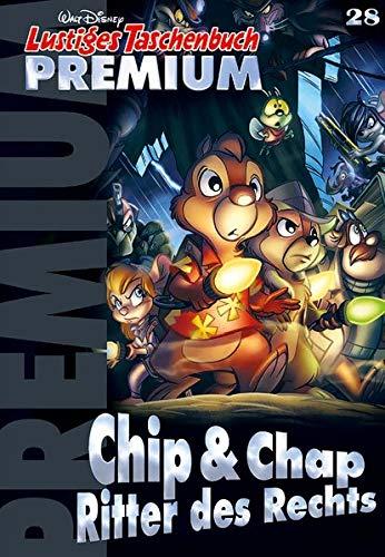 Lustiges Taschenbuch Premium 28: Chip & Chap - Ritter des Rechts