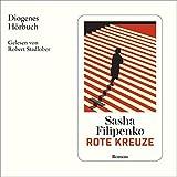 Buchinformationen und Rezensionen zu Rote Kreuze von  Sasha Filipenko