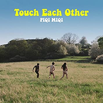 Touch Each Other