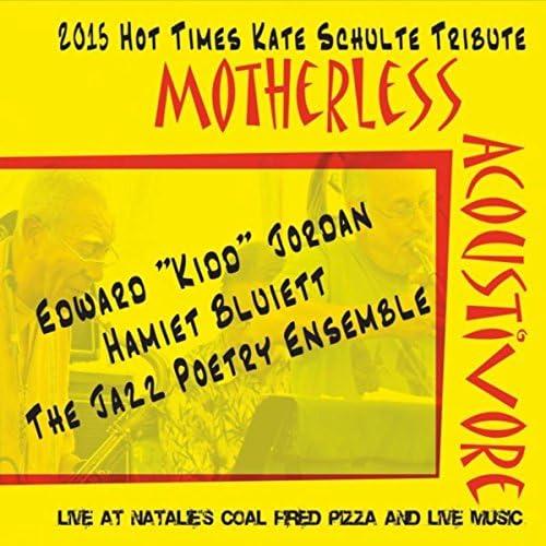 "The Jazz Poetry Ensemble, Edward ""Kidd"" Jordan & Hamiet Bluiett"