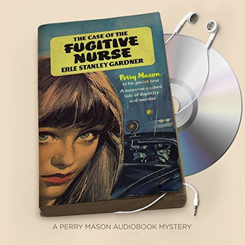 The Case of the Fugitive Nurse audiobook cover art