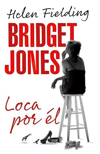 Bridget Jones: Loca Por Él = Bridget Jones