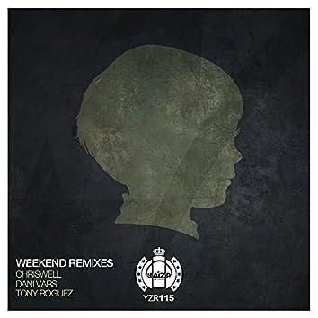Weekend Remixes